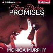 Three Broken Promises: A Novel | Monica Murphy