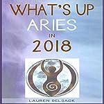 What's Up Aries in 2018 | Lauren Delsack