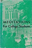 img - for Meditations for College Students book / textbook / text book