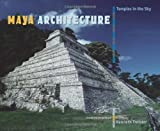 img - for Maya Architecture: Temples in the Sky book / textbook / text book