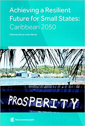 Book Achieving a Resilient Future for Small States: Caribbean 2050