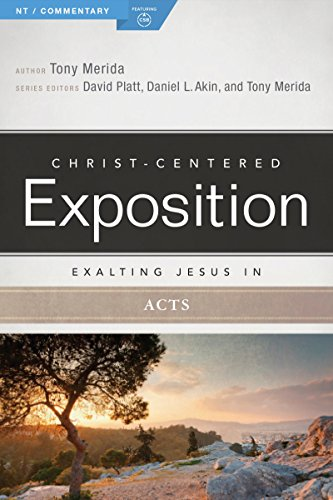 Exalting Jesus in Acts (Christ-Centered Exposition Commentary)