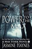 Power to the Max ( Max Starr Series, Book 4, a paranormal romance mystery)
