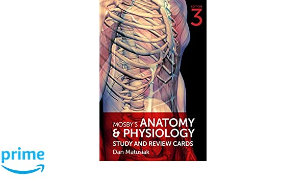 Mosby\'s Anatomy & Physiology Study and Review Cards, 3e ...