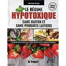 Le régime hypotoxique sans gluten et sans produits laitiers N.E.