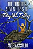 The Further Adventures of Toby the Trilby (Volume 2)