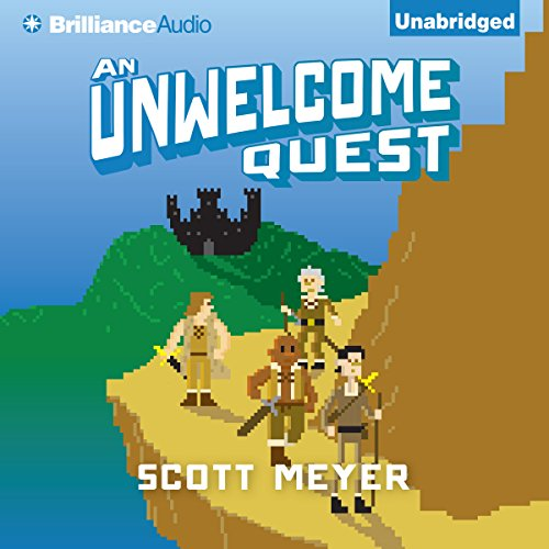 An Unwelcome Quest: Magic 2.0, Book 3