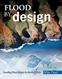 img - for Flood by Design (Design Series) by Mike Oard (2008-04-30) book / textbook / text book