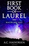 First Book of Laurel: Knowing YOU