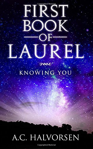 First Book of Laurel: Knowing YOU ebook