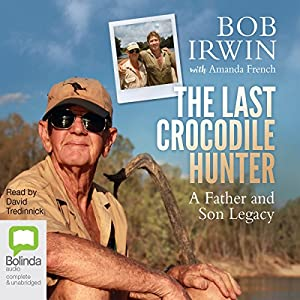 The Last Crocodile Hunter Hörbuch