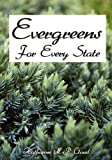 Evergreens for Every State, Katharine Cloud, 1438261942