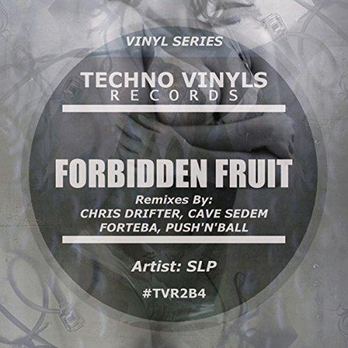 Forbidden Fruit - Forbidden Fruit (Push'N'Ball Remix)