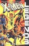 X-Men Legends (X-Men (Marvel Paperback))