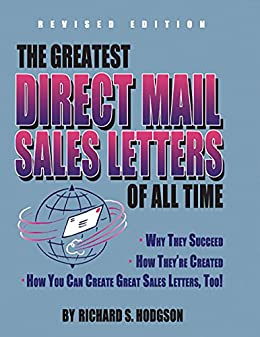 Amazon Com The Greatest Direct Mail Sales Letters Of All Time Ebook