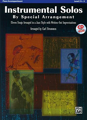 - Instrumental Solos by Special Arrangement (11 Songs Arranged in Jazz Styles with Written-Out Improvisations): Piano Acc., Book & CD