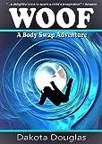 Fantasy Story About Animals: Woof: Kids Fantasy Books, Modern Fantasy Kids Fiction