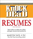 img - for Knock 'em Dead Resumes: Features the Latest Information on: Online Postings, Email Techniques, and Follow-up Strategies by Martin Yate CPC (2008-10-17) book / textbook / text book