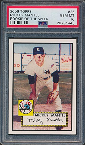 1952 Topps Mantle - 2006 Topps 1952 Rookie of Week #25 Mickey Mantle Baseball Card Graded PSA 10