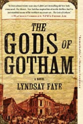 The Gods of Gotham (A Timothy Wilde Novel Book 1)