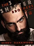 The 3 Shifter Brothers - the trap (The Shapeshifter Romance Series Book 1)