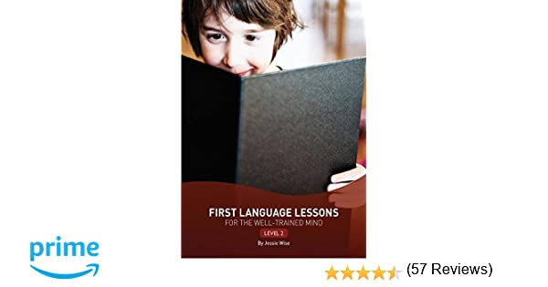 Amazon.com: First Language Lessons for the Well-Trained Mind ...