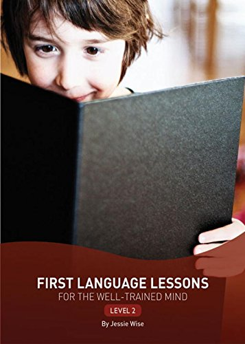 First Language Lessons for the Well-Trained Mind: Level 2 (Second Edition)  (First Language Lessons) - Grammar Lessons