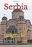 Serbia: Belgrade (Photo Book)