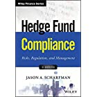 Hedge Fund Compliance: Risks, Regulation, and Management (Wiley Finance)