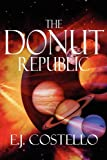 The Donut Republic, E.J. Costello, 1448974631