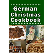 German Christmas Cookbook: Recipes for the Holiday Season