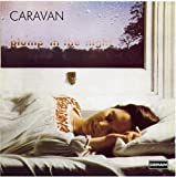 For Girls Who Grow Plump in the Night by Caravan