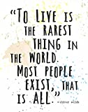 """Watercolor Splatter Art Print by ArtDash Featuring the Words of Oscar Wilde: 'To Live is the Rarest Thing...' (8""""×10"""" print)"""