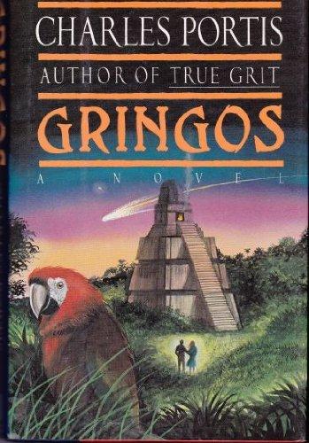 Gringos: A Novel