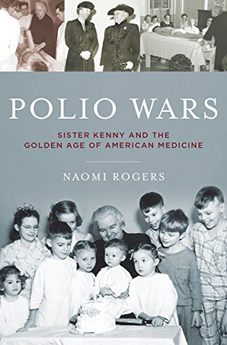 Polio Wars: Sister Kenny and the Golden Age of American Medicine Pdf