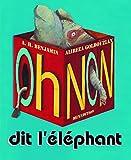 """Afficher """"""""Oh non !"""" dit l'éléphant"""""""