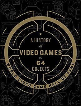 Image result for a history of video games in 64 objects