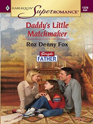 book cover of Daddy\'s Little Matchmaker