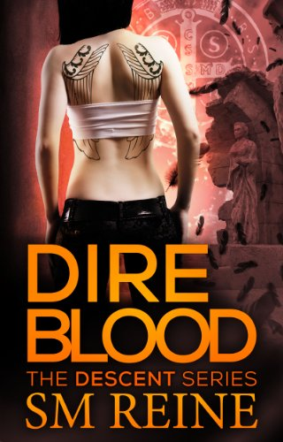 Crystal Rein - Dire Blood (The Descent Series Book 5)