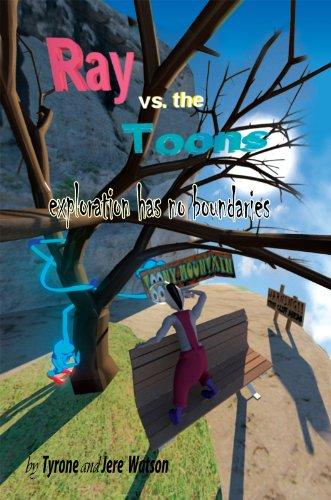 Ray vs. the Toons: exploration has no - Ray Tyrone