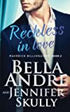 img - for Reckless In Love (The Maverick Billionaires, Book 2) (Volume 2) book / textbook / text book