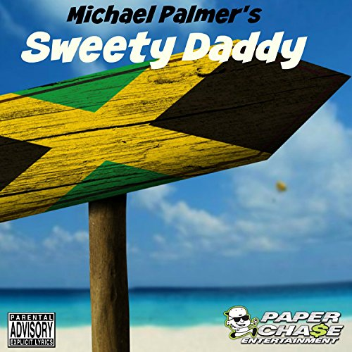 Michael Palmer Sweety Daddy