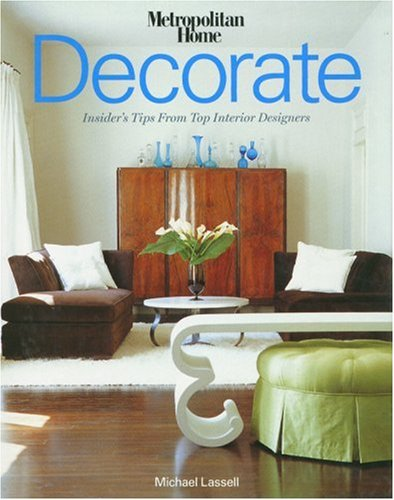 Read Online Decorate: Insider's Tips from Top Interior Designers PDF