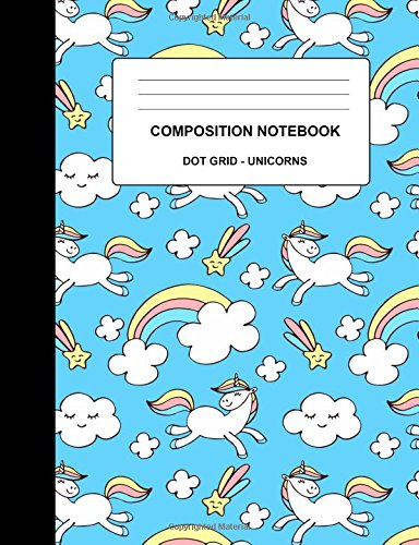 Download Composition Notebook Dot Grid Unicorns: 100 Pages Composition Notebook Journal  Back To School  Home School Office Student Teacher  Unicorns and ... Grid Journal (Rainbow Unicorns) (Volume 3) PDF Text fb2 ebook