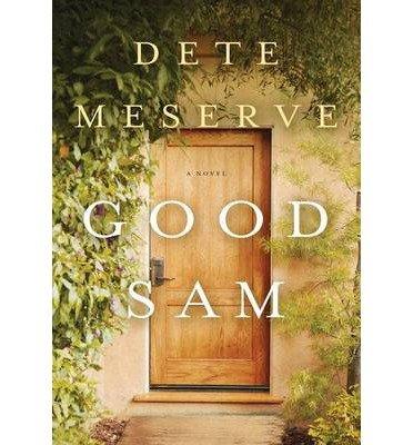 [ Good Sam Meserve, Dete ( Author ) ] { Hardcover } 2014