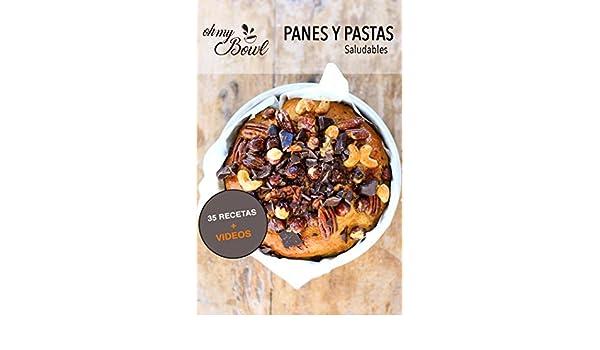 Panes y pastas saludables: se puede comer pan y comer saludable al mismo tiempo (Spanish Edition) - Kindle edition by Nina Aranda.
