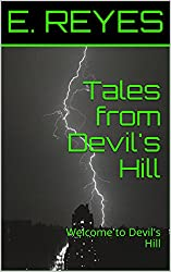 Tales from Devil's Hill: Welcome to Devil's Hill