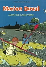 Marion Duval, Tome 17 : Alerte en classe verte par Yvan Pommaux