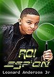Roi Espion (French Edition)