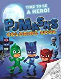PJ Masks: coloring book for kids, activity book for children ages 2-5